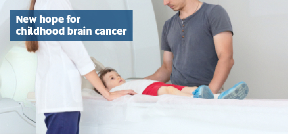 New hope for childhood brain cancer